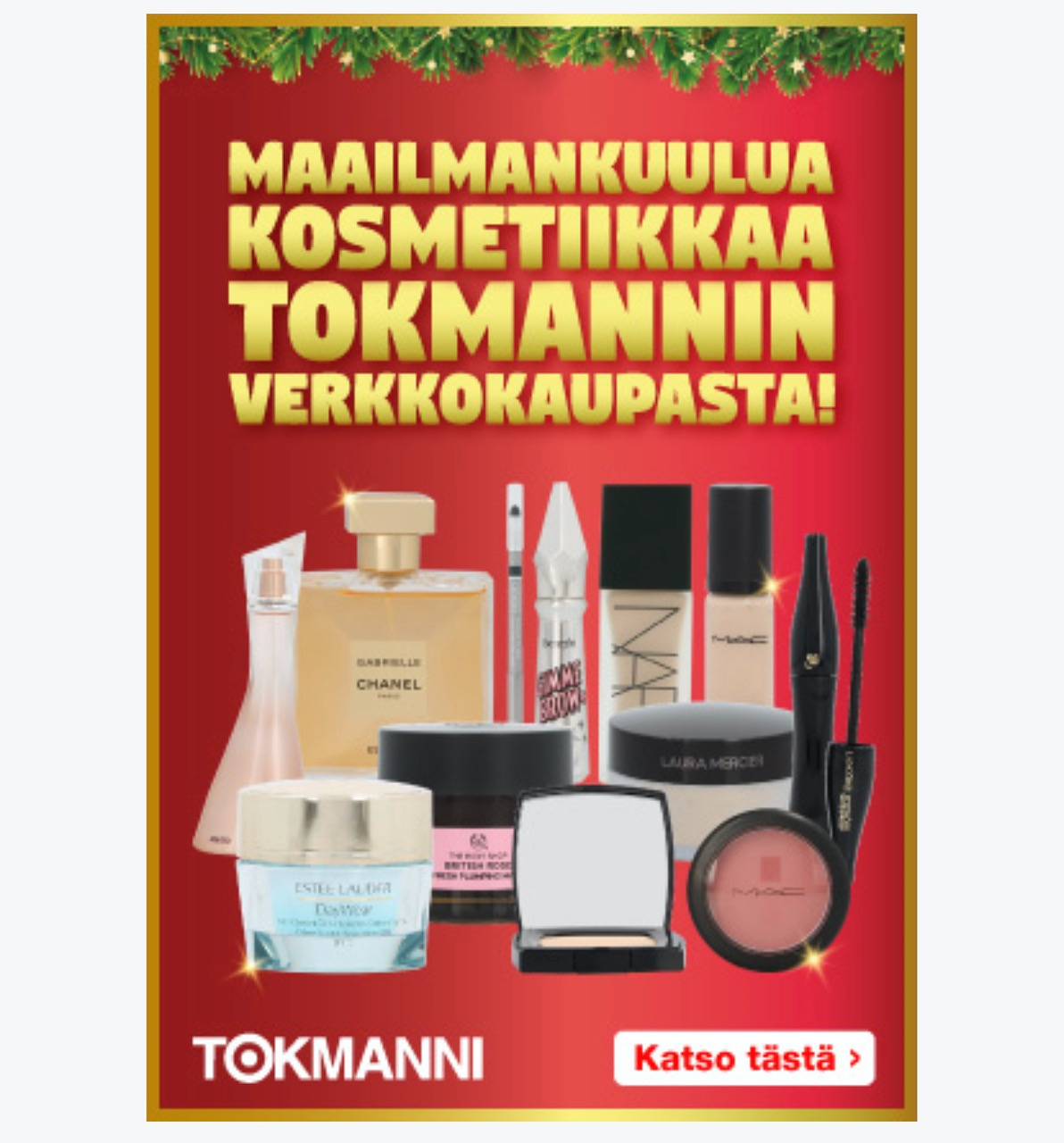 Tokmanni kosmetiikka onko aitoa